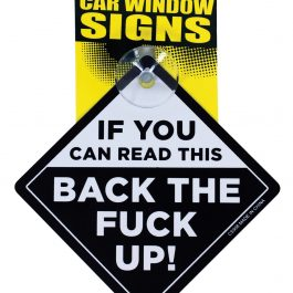 If You Can Read This Back the Fuck Up Car Window Signs