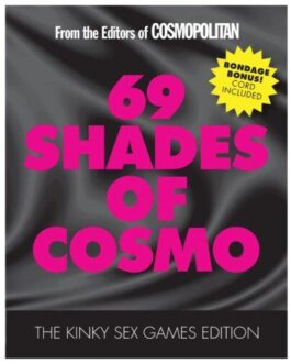 69 Shades of Cosmo – Kinky Sex Games Edition