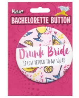 Bachelorette Button – Drunk Bride