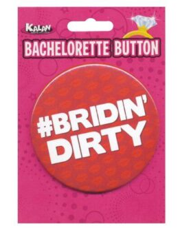 Bachelorette Button – Bridin' Dirty