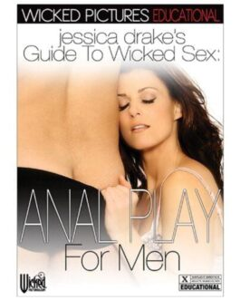 Jessica Drake's Guide to Wicked Sex – Anal Play for Men
