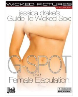 Jessica Drake's Guide to Wicked Sex – Female Ejaculation