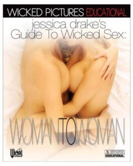 Jessica Drake's Guide to Wicked Sex – Woman to Woman